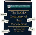 The DAMA Dictionary of Data Management