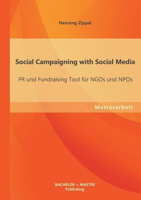 Social Campaigning with Social Media