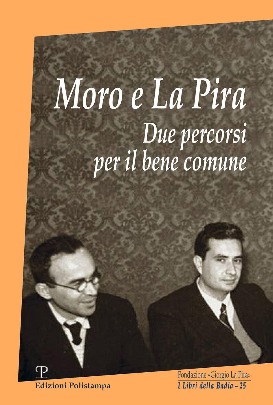 Moro e La Pira