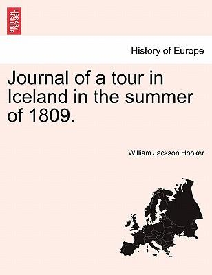 Journal of a Tour in Iceland in the Summer of 1809.