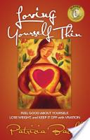 Loving Yourself Thin
