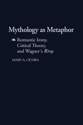 Mythology As Metaphor
