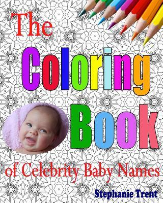 The Coloring Book of Celebrity Baby Names