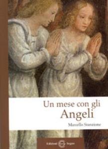 Un mese con gli angeli