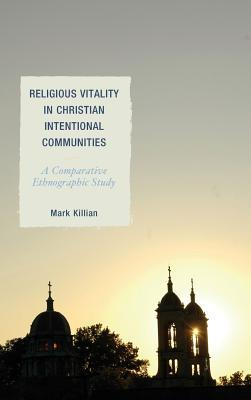 Religious Vitality in Christian Intentional Communities