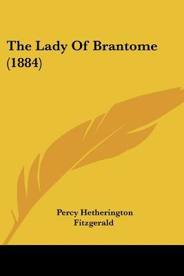 The Lady of Brantome
