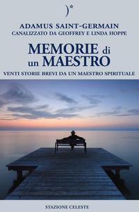 Memorie di un maestro. Venti storie brevi da un maestro spirituale