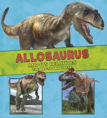 Allosaurus and Its Relatives