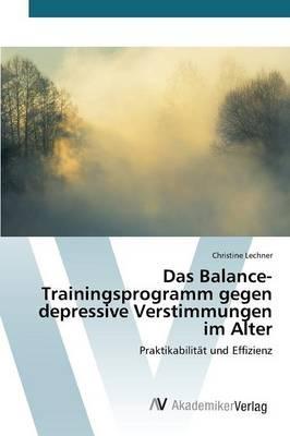 Das Balance-Trainingsprogramm gegen depressive Verstimmungen im Alter