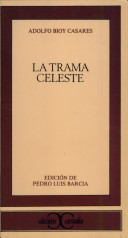 Trama Celeste, La