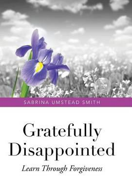 Gratefully Disappointed