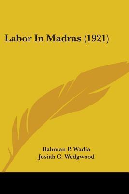 Labor In Madras