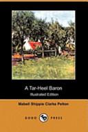 A Tar-Heel Baron (Illustrated Edition) (Dodo Press)