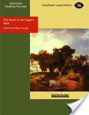 The Dove in the Eagle's Nest (EasyRead Large Edition)
