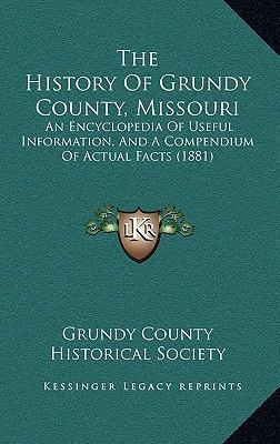 The History of Grundy County, Missouri