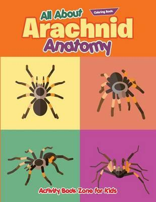 All About Arachnid Coloring Book