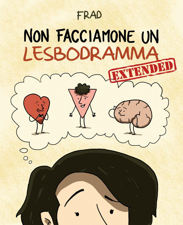 Non facciamone un lesbodramma. Extended