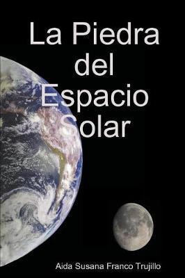 La Piedra del Espacio Solar