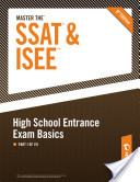 Master the SSAT/ISEE: High School Entrance Exam Basics