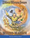 Mixed Magics: Complete & Unabridged