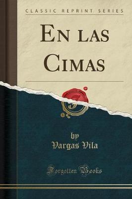 En las Cimas (Classic Reprint)