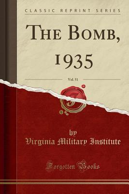 The Bomb, 1935, Vol. 51 (Classic Reprint)