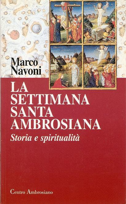 La settimana santa ambrosiana