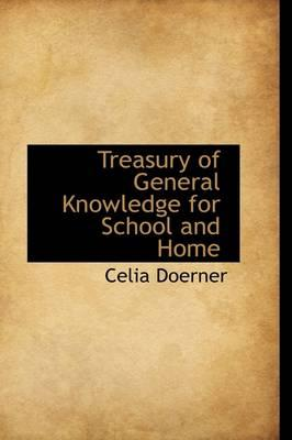 Treasury of General Knowledge for School and Home