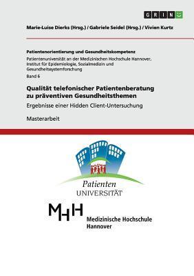 Qualität telefonischer Patientenberatung zu präventiven Gesundheitsthemen