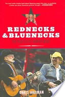 Rednecks and bluenecks