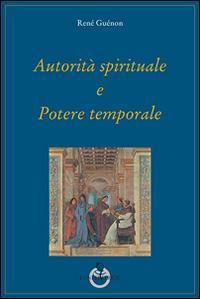 Autorità spirituale e potere temporale