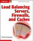 Load Balancing Servers, Firewalls, * Caches