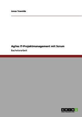 Agiles IT-Projektmanagement mit Scrum