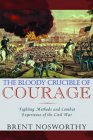 The Bloody Crucible of Courage