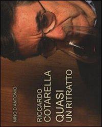 Riccardo Cotarella. Quasi un ritratto
