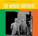 Giants of Science/Gigantes de Ciencia - Bilingual - The Wright Brothers