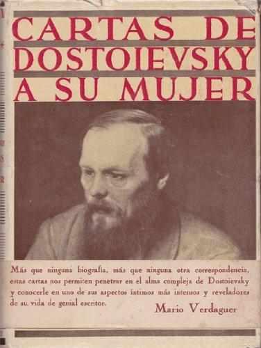 Cartas de Dostoievsky a su mujer