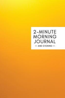 2 Minute Morning Jou...