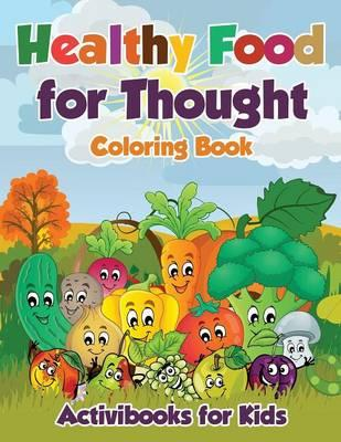 Healthy Food for Thought Coloring Book