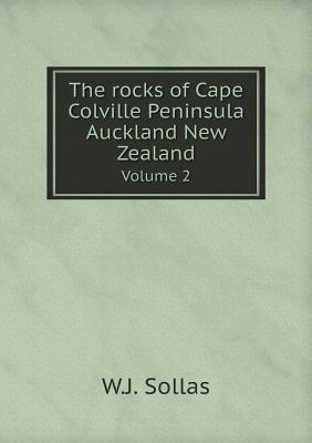 The Rocks of Cape Colville Peninsula Auckland New Zealand Volume 2
