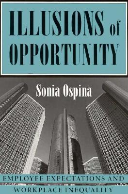 Illusions of Opportunity