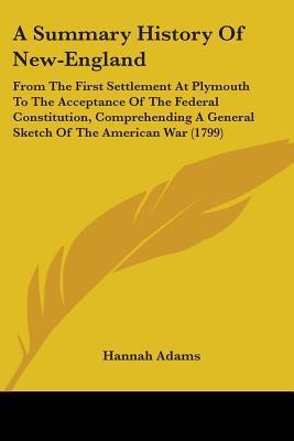 A Summary History Of New-England