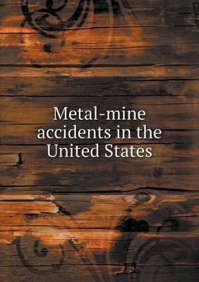 Metal-Mine Accidents in the United States