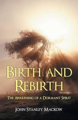 Birth and Rebirth
