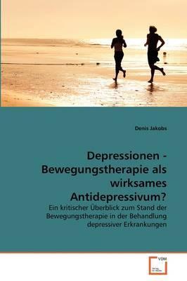 Depressionen - Bewegungstherapie als wirksames Antidepressivum?