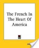 The French in the Heart of America