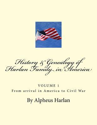 History and Genealogy of the Harlan Family