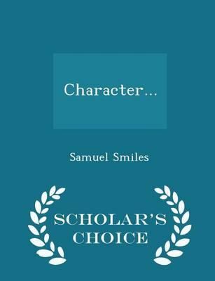 Character... - Scholar's Choice Edition