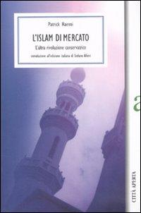 L' Islam di mercato.