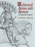 Medieval Arms and Armor